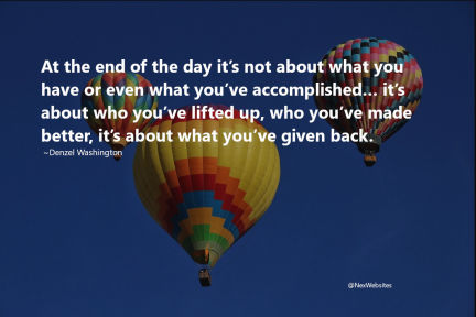 At the end of the day it's not about what you have - Quote